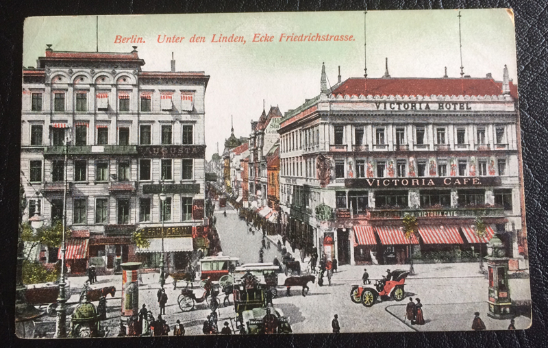Project Postcard June 1909 Berlin Unter den Linden
