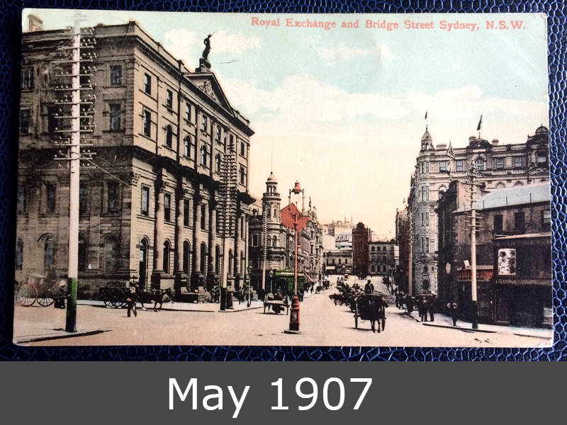 Project Postcard May 1907 Royal Exchange and Bridge Street Sydney front