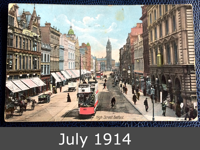 Project Postcard July 1914 High Street Belfast front