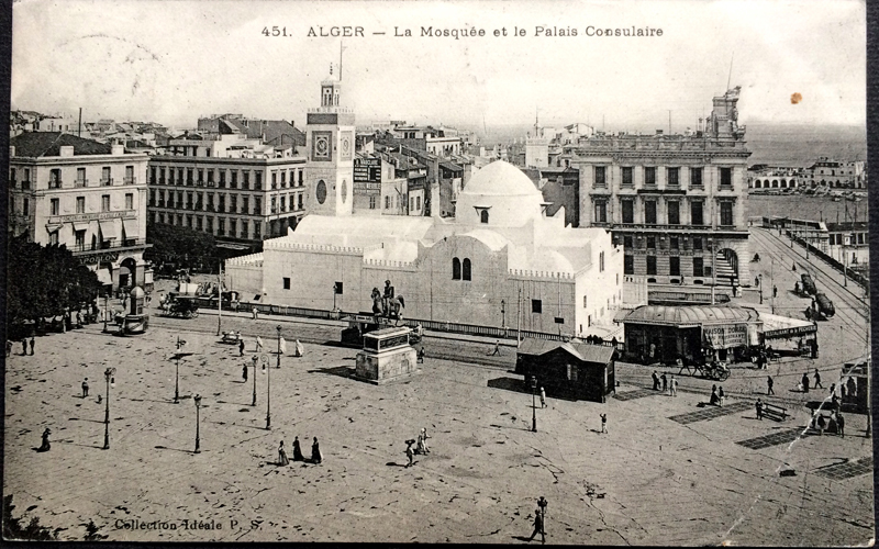 Project Postcard September 1907 - Algiers Mosque and Consular Palace