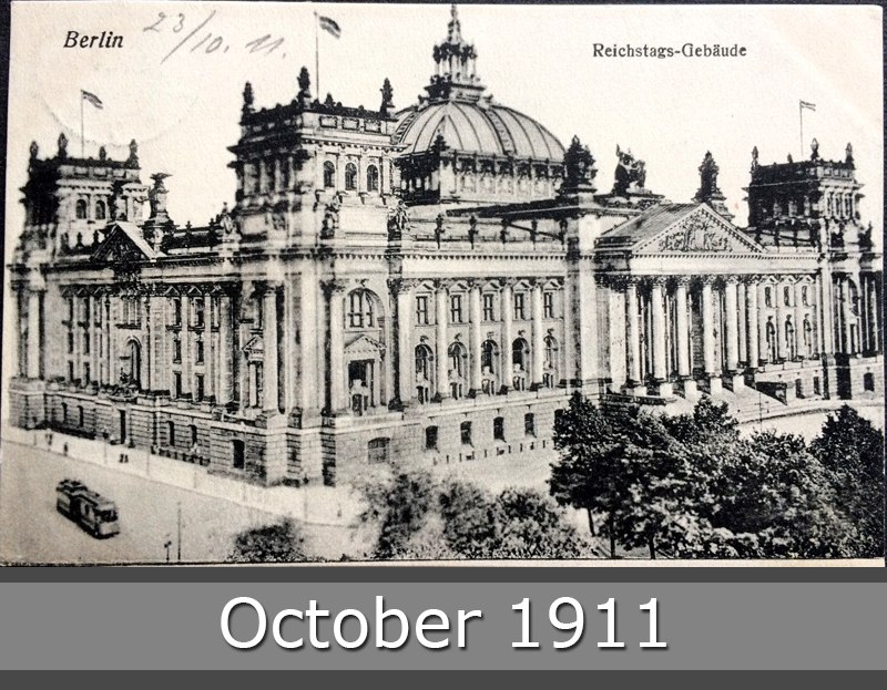 Project Postcard October 1911 - Berlin Germany Reichstags Building front
