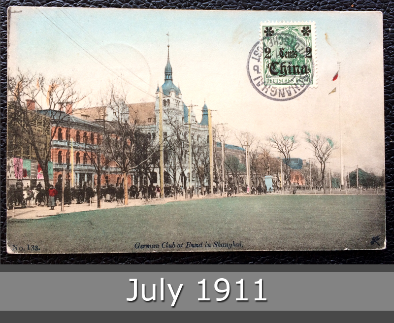 Project Postcard July 1911 - Shanghai China German Club at Bund front