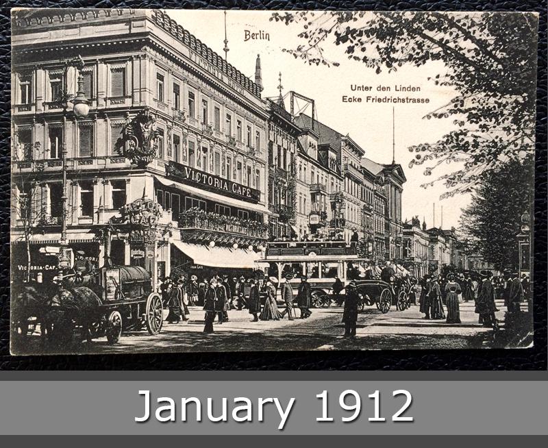 Project Postcard January 1912 - Berlin Germany Unter den Linden Ecke Friedrichstraße front