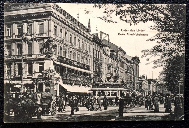 Project Postcard January 1912 - Berlin Germany Unter den Linden Ecke Friedrichstraße